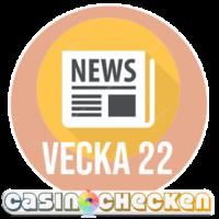 3 nya Casinon & restriktionerna förlängs – Nyhetssvep Vecka 22