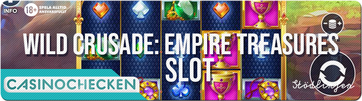 Wild-Crusade-Empire-Treasures-slot-casinochecken